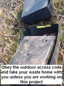 obey-the-outdoor-access-and-take-your-waste-home-with-you-unless-you-are-on-this-project