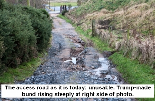 The access road as it is today:  unusable.