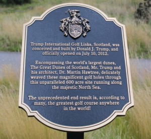 Plaque at Menie with wild claim that dunes are the world's largest.