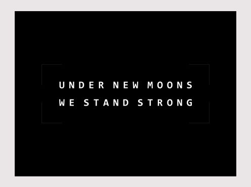 Under_New_Moons_We_Stand_Strong2
